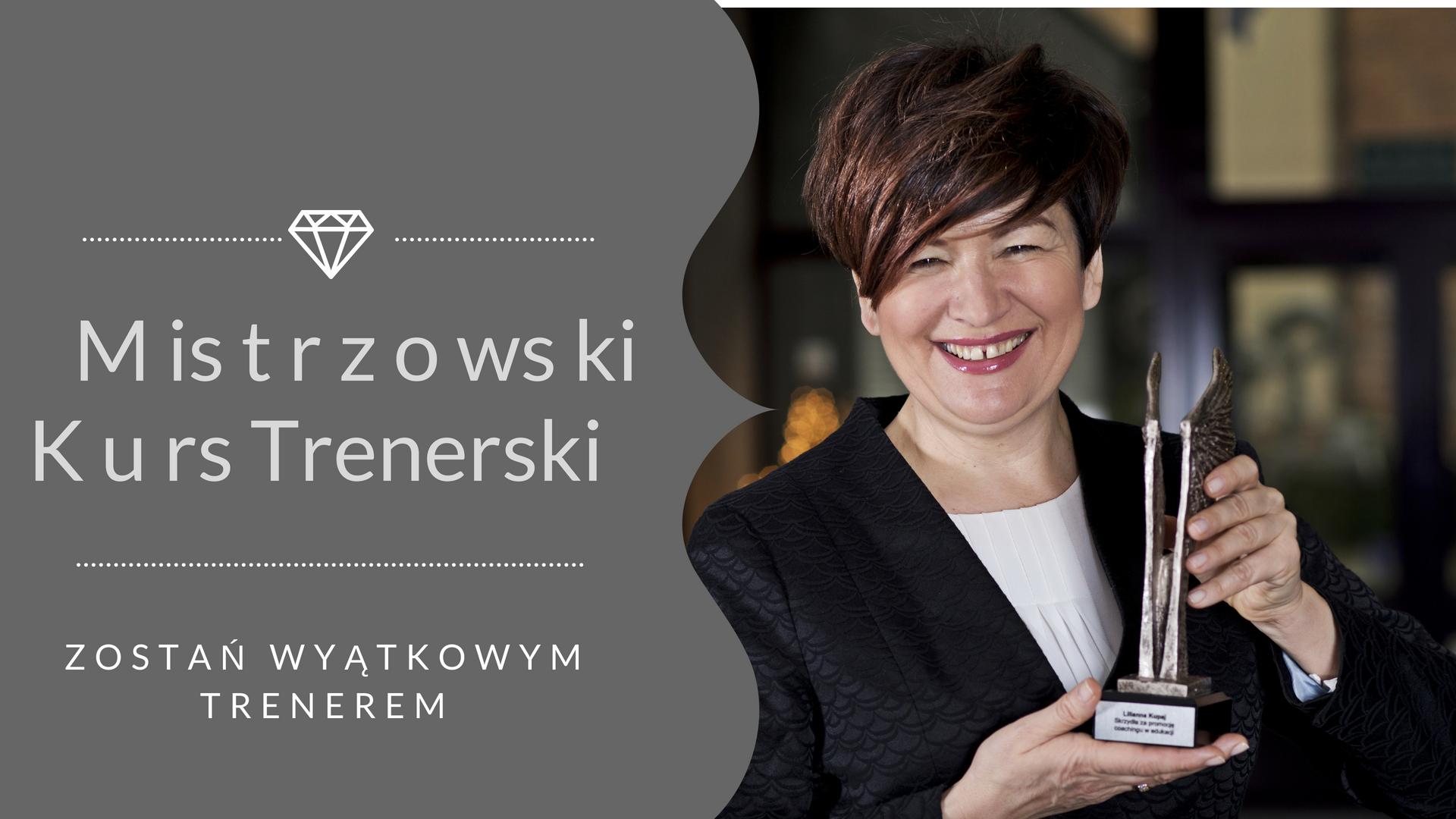 Szkoła Coachingu - Mistrzowski Kurs Trenerski