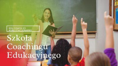 Kurs Coachingu Edukacyjnego 120 godzinny